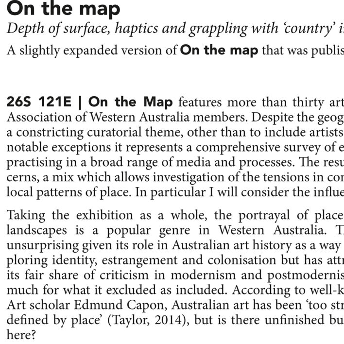 On the map Depth of surface, haptics and grappling with 'country' in a new survey show from Western Australia.